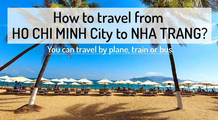 How to get from Ho Chi Minh City to Nha Trang