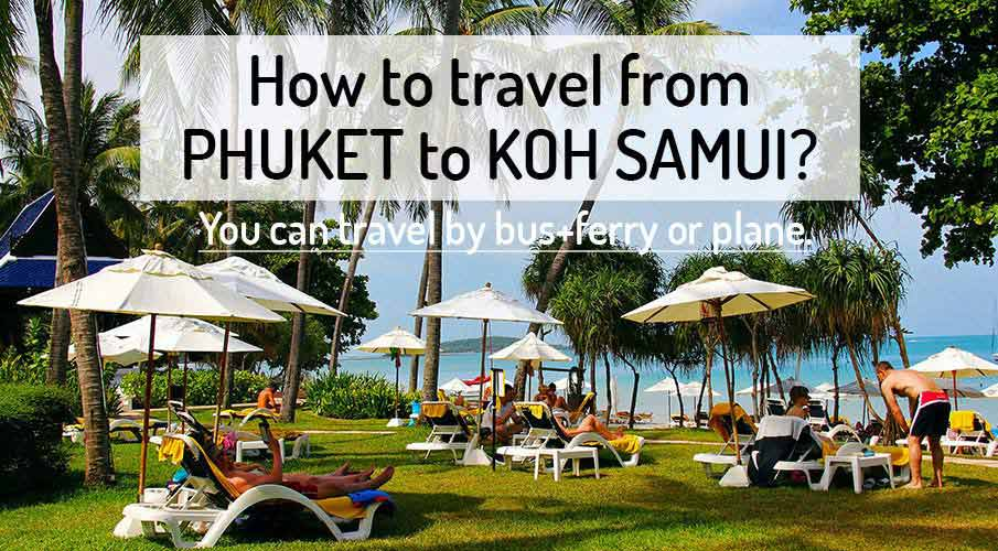 How to get from Phuket to Koh Samui