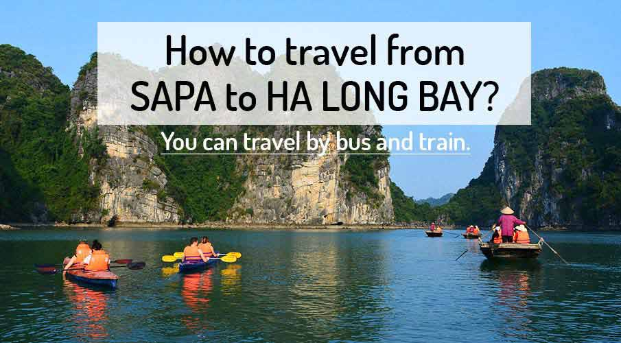 How to get from Sapa to Halong Bay