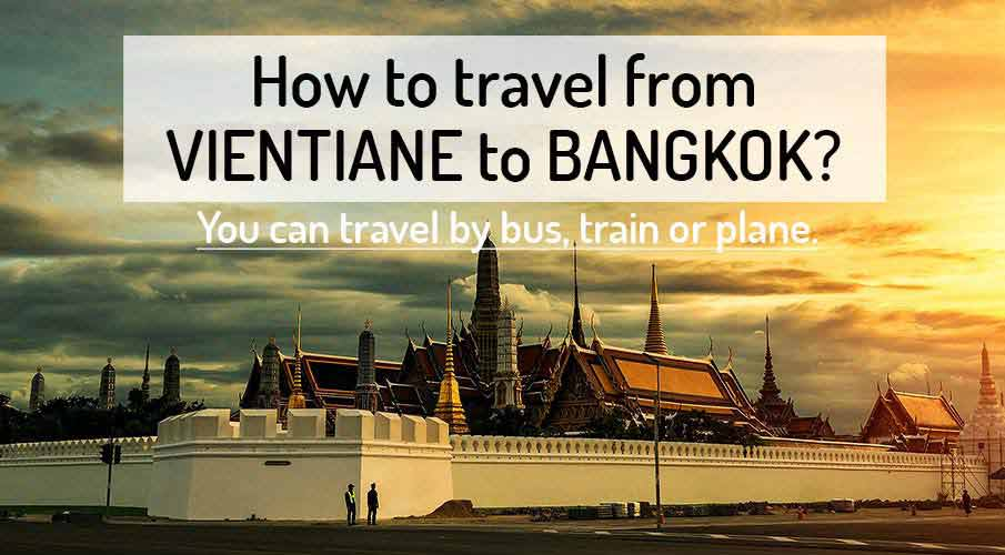 How to get from Vientiane to Bangkok