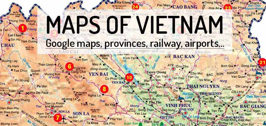 Maps of Vietnam - North, South, Central