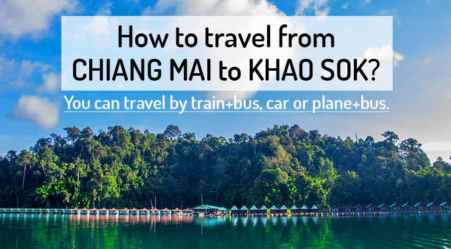 chiang-mai-to-khao-sok-transport