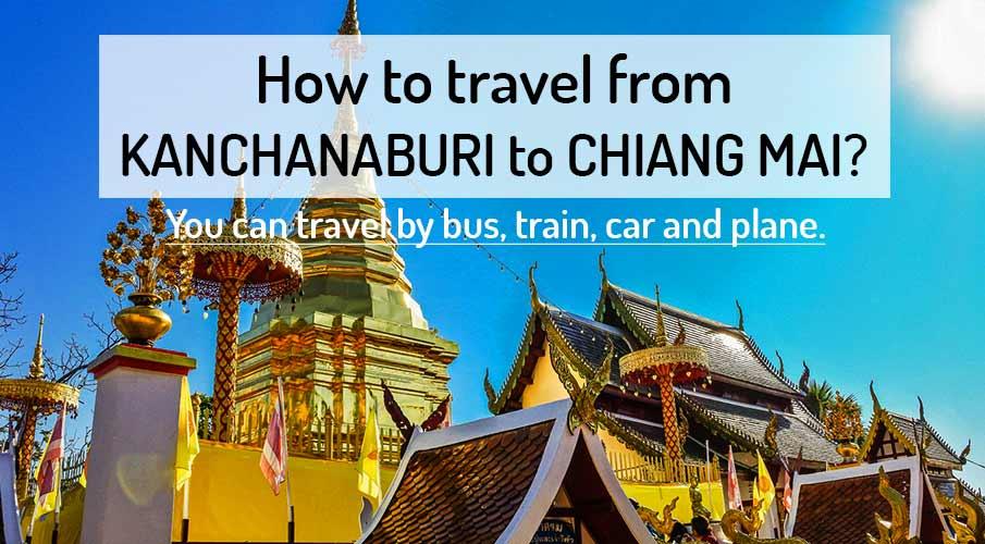 kanchanaburi-to-chiang-mai-transport