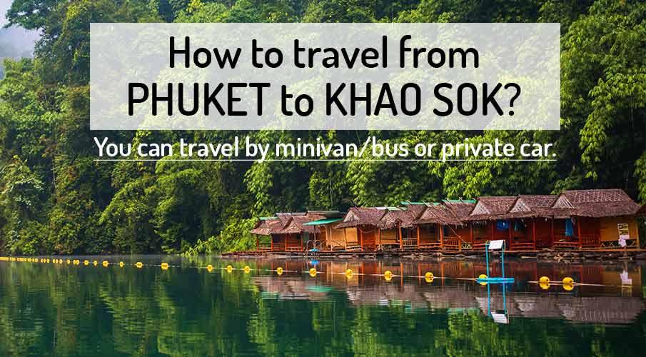 phuket-to-khao-sok-transport