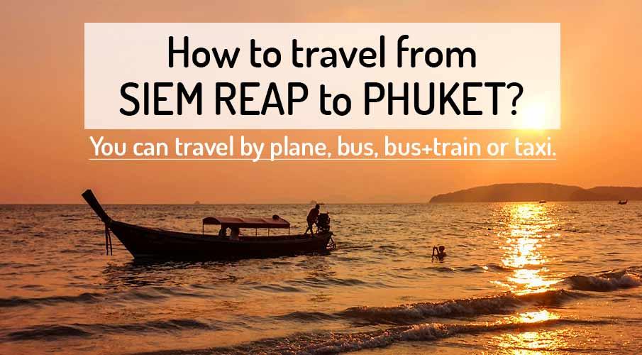 siem-reap-to-phuket-transport