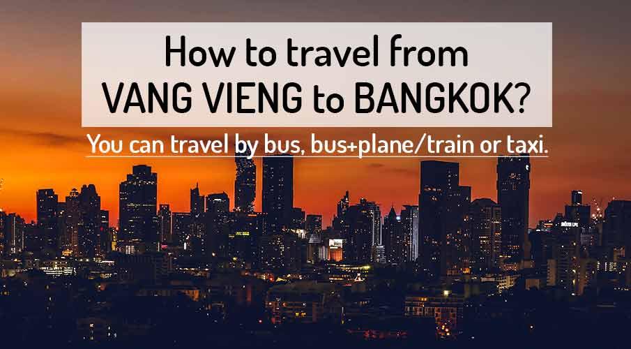 vang-vieng-to-bangkok-transport