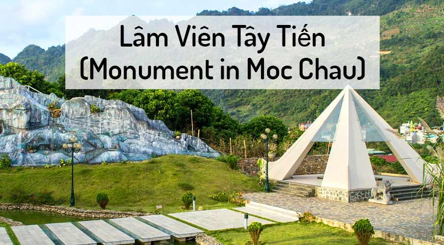 lam-vien-tay-tien-monument-moc-chau