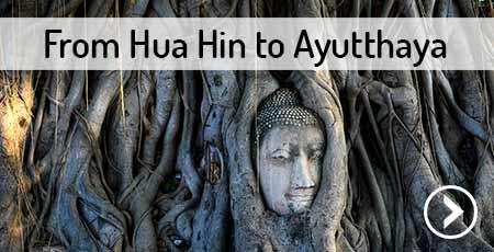 travel-hua-hin-to-ayutthaya